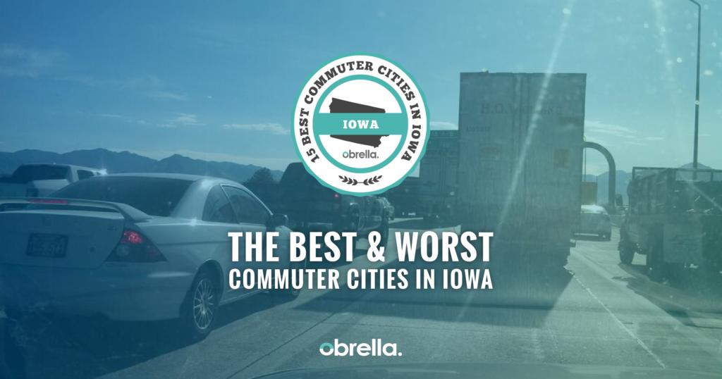 Best Commuter Cities in Iowa